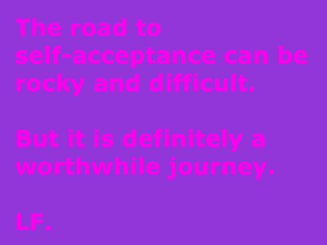The road to self acceptance